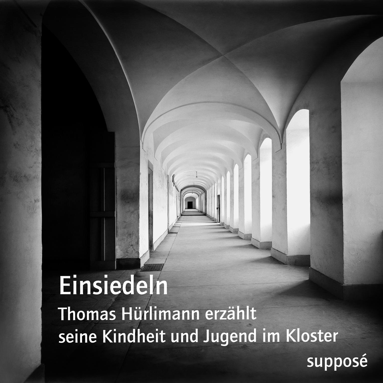 Thomas Hürlimann: Einsiedeln